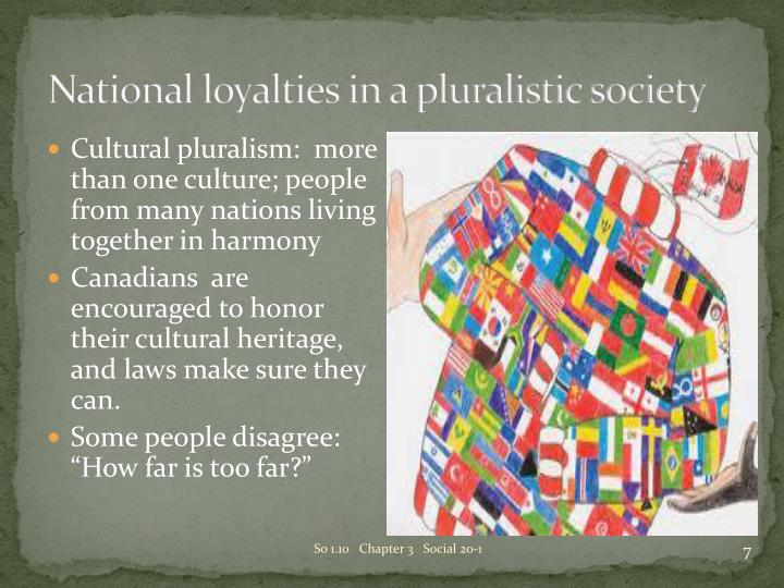 National loyalties in a pluralistic society