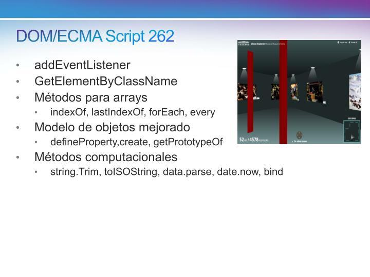 DOM/ECMA Script 262