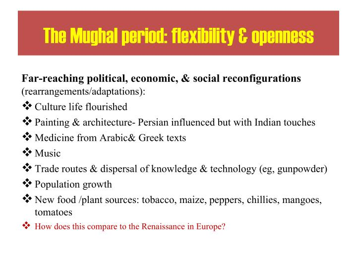 The Mughal period: flexibility & openness