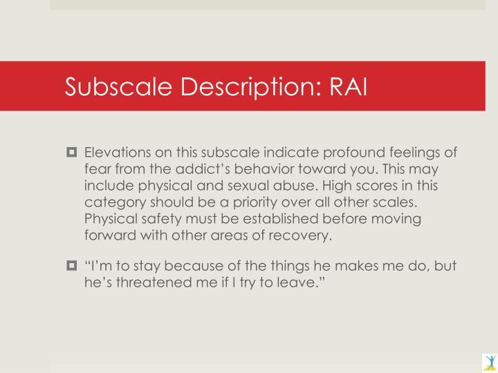 Subscale Description: RAI