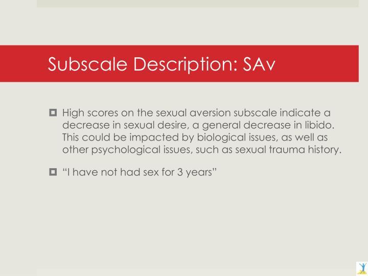 Subscale Description: SAv