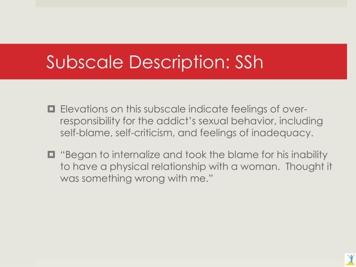Subscale Description: SSh