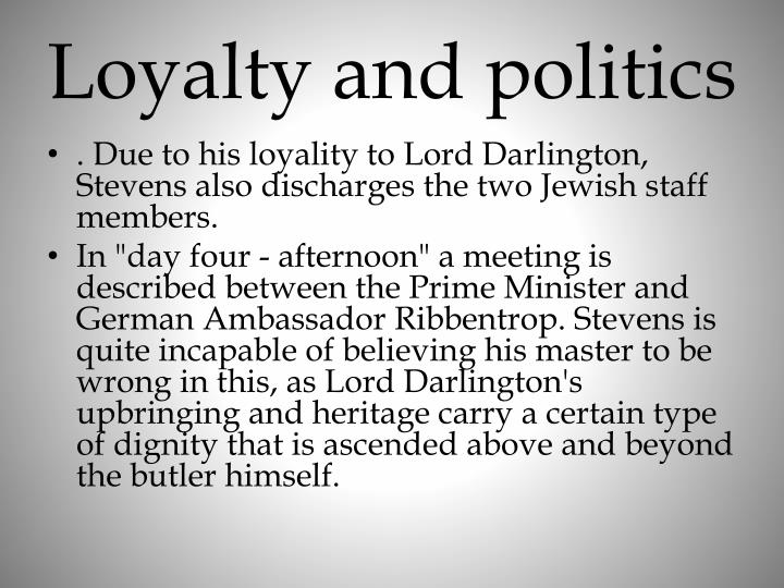 Loyalty and politics