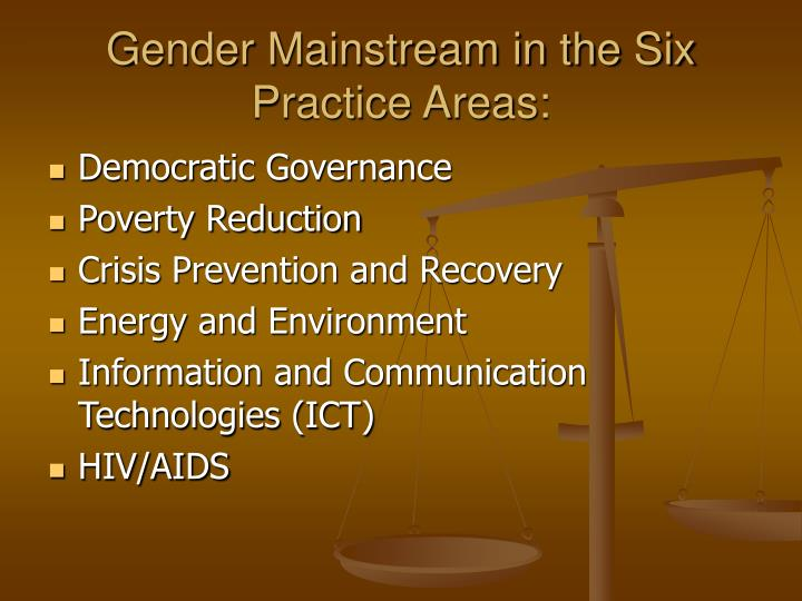 Gender Mainstream in the Six Practice Areas: