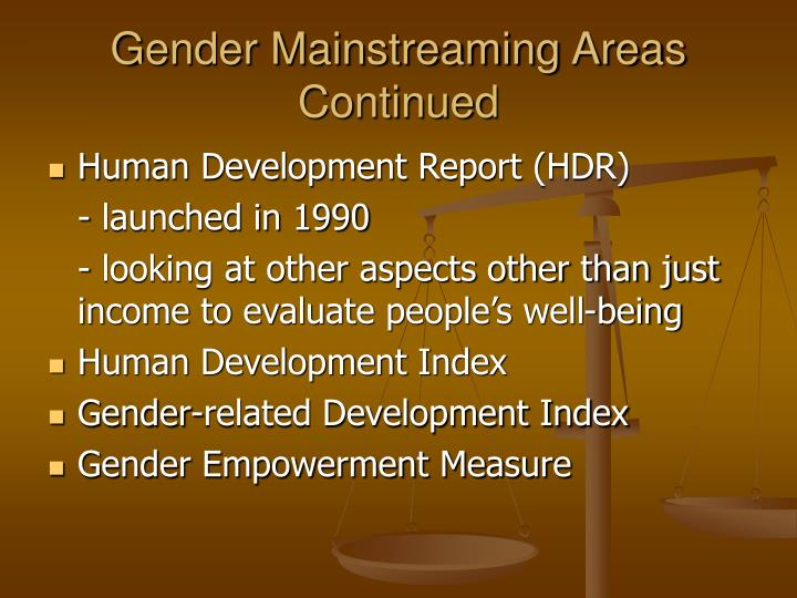 Gender Mainstreaming Areas Continued
