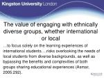 the value of engaging with ethnically diverse groups whether international or local