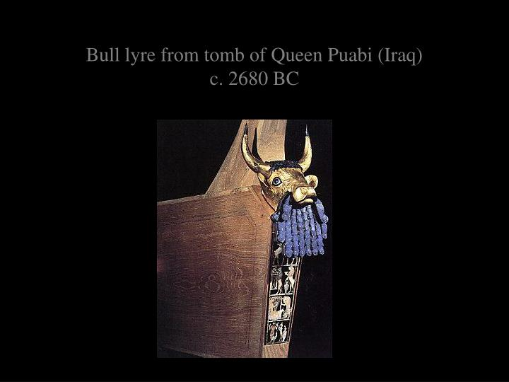 Bull lyre from tomb of Queen Puabi (Iraq)