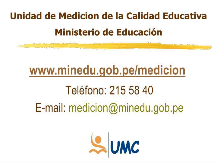 Unidad de Medicion de la Calidad Educativa