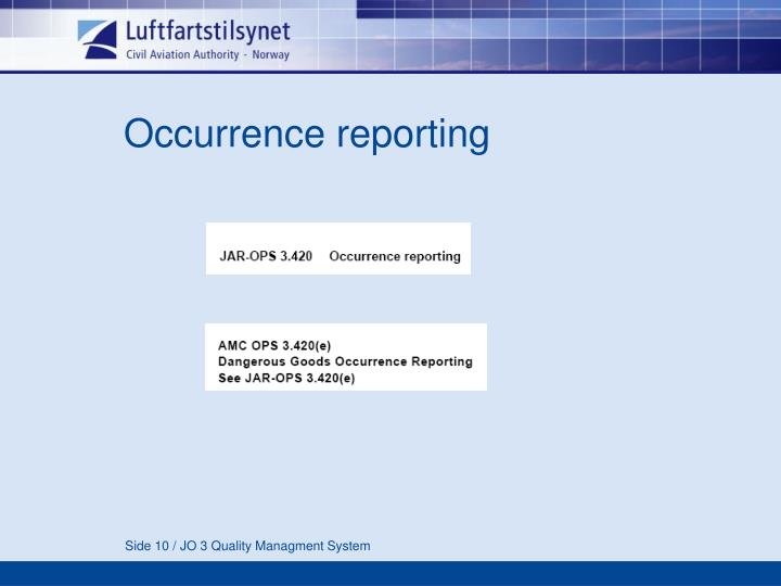 Occurrence reporting