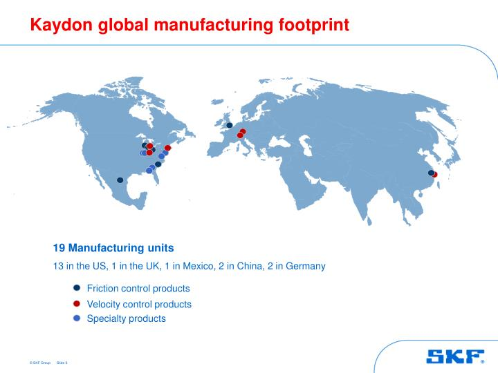 Kaydon global manufacturing footprint