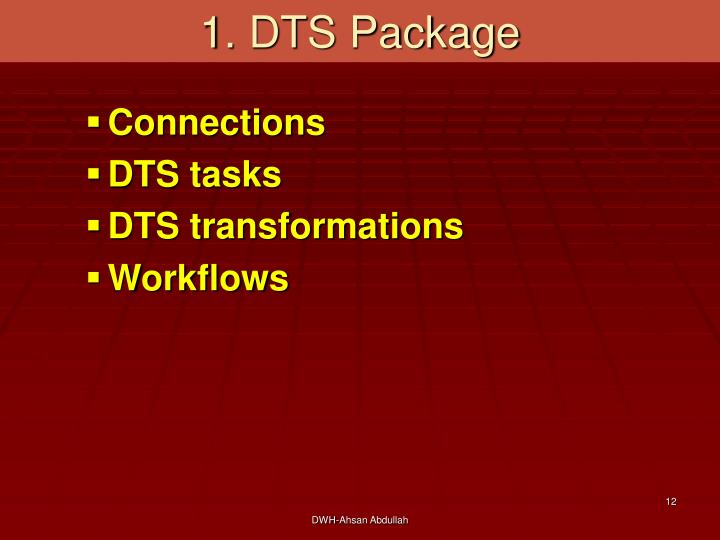 1. DTS Package