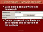 1 dts package password protection