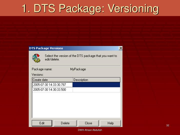 1. DTS Package: Versioning
