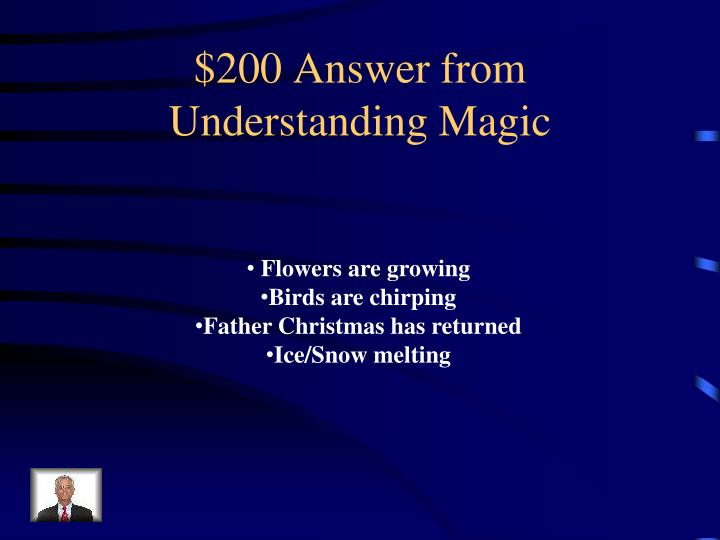 $200 Answer from Understanding Magic