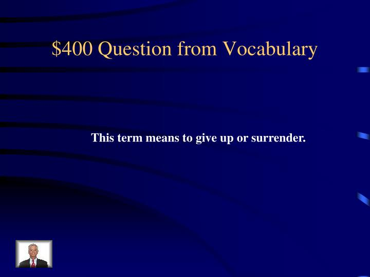 $400 Question from Vocabulary