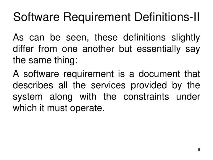 Software Requirement Definitions-II