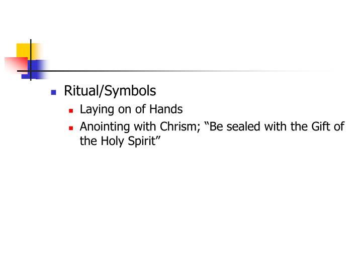 Ritual/Symbols