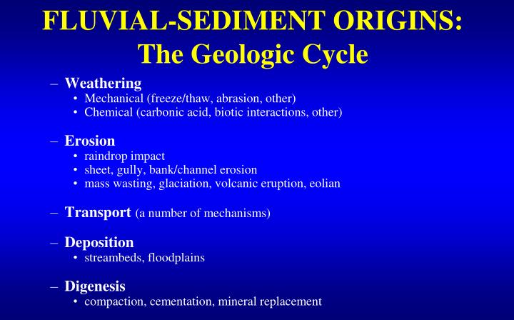Fluvial sediment origins the geologic cycle