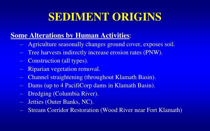 SEDIMENT ORIGINS