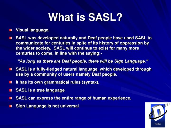 What is SASL?