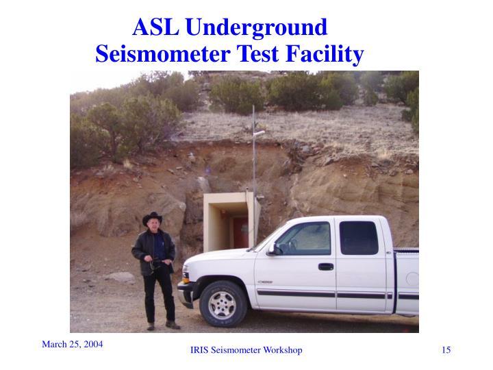ASL Underground Seismometer Test Facility
