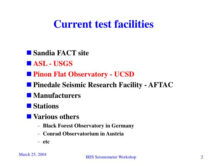 Current test facilities