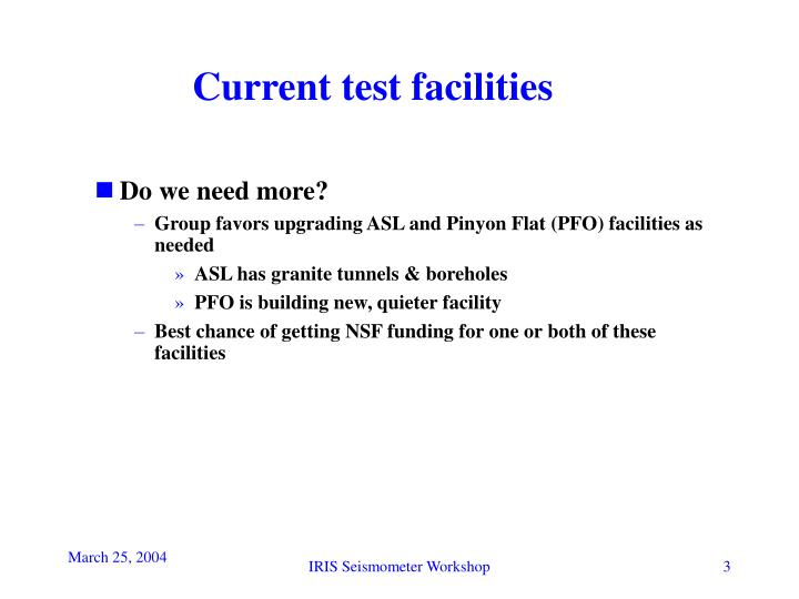 Current test facilities1
