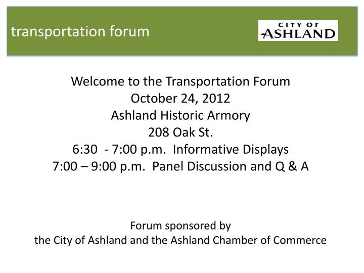 Transportation forum