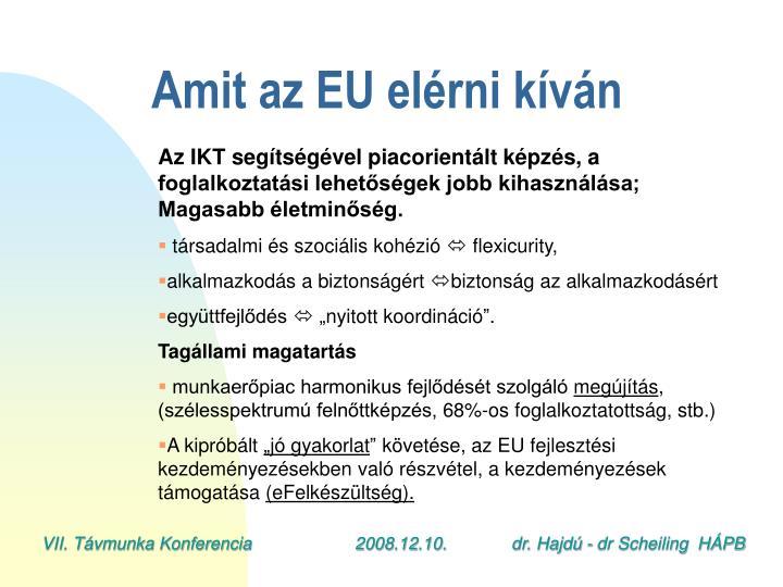 Amit az EU elérni kíván