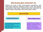 e i during data collection 2