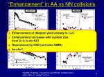 enhancement in aa vs nn collisions