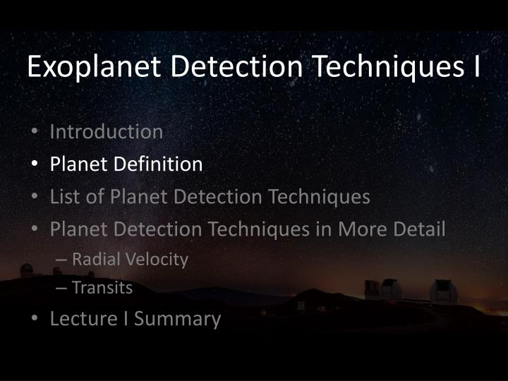 Exoplanet Detection Techniques I