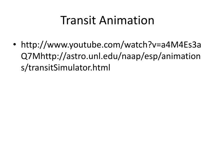Transit Animation