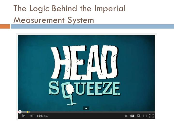The Logic Behind the Imperial Measurement System