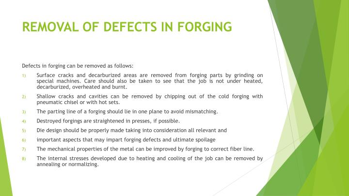 REMOVAL OF DEFECTS IN FORGING