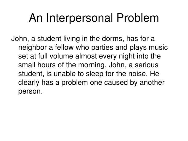 An Interpersonal Problem