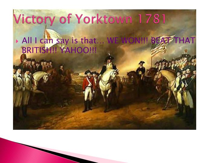 Victory of Yorktown 1781