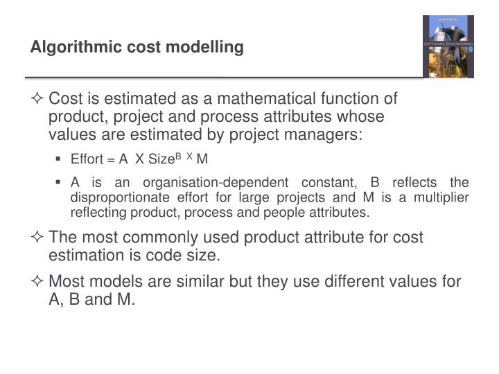 Cost is estimated as a mathematical function of