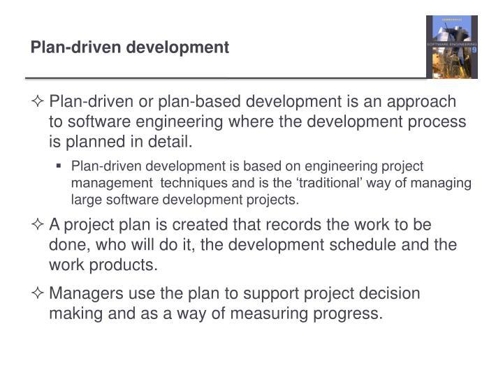 Plan-driven development