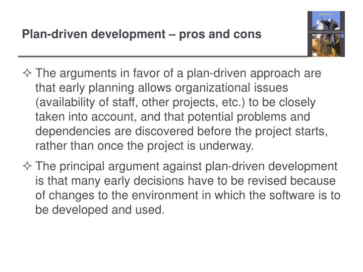 Plan-driven development – pros and cons