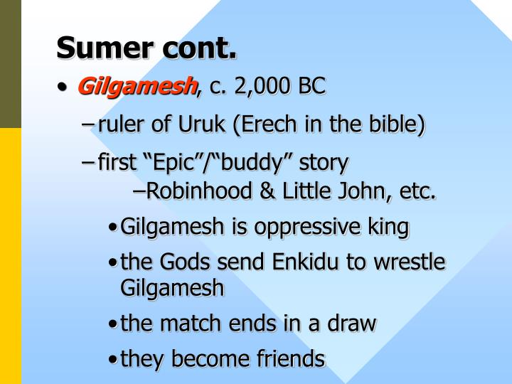 Sumer cont.