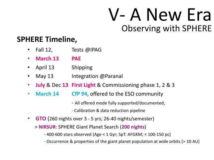 V- A New