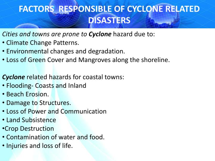 FACTORS  RESPONSIBLE OF CYCLONE RELATED DISASTERS