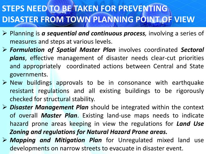 STEPS NEED TO BE TAKEN FOR PREVENTING DISASTER FROM TOWN PLANNING POINT OF VIEW