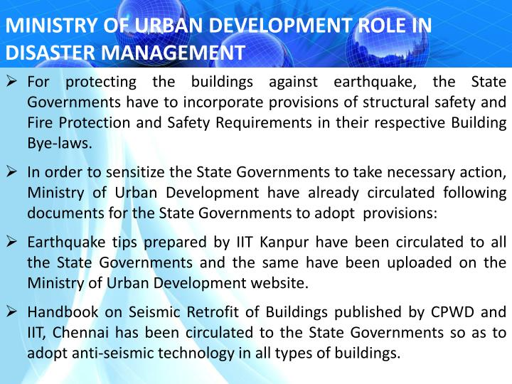 MINISTRY OF URBAN DEVELOPMENT ROLE IN DISASTER MANAGEMENT