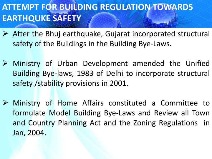 ATTEMPT FOR BUILDING REGULATION TOWARDS EARTHQUKE SAFETY