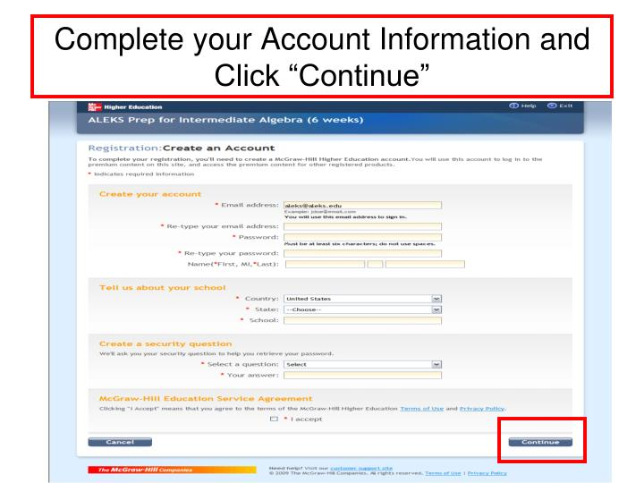 """Complete your Account Information and Click """"Continue"""""""