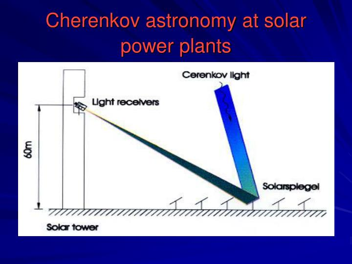 Cherenkov astronomy at solar power plants