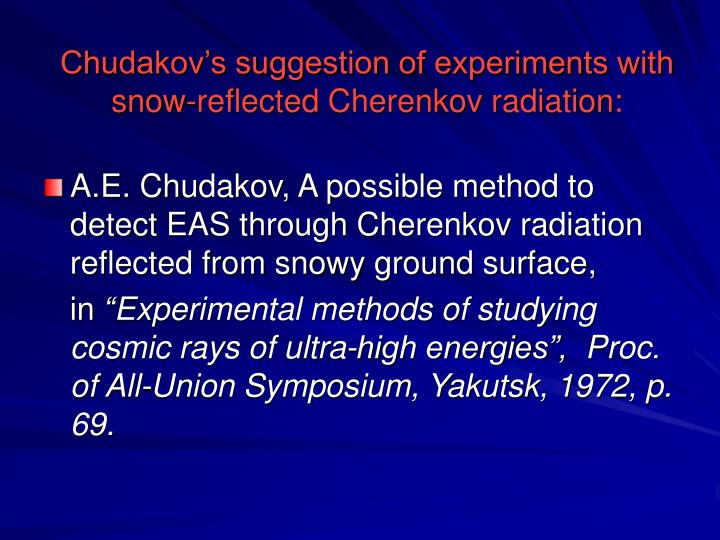 Chudakov's suggestion of experiments with