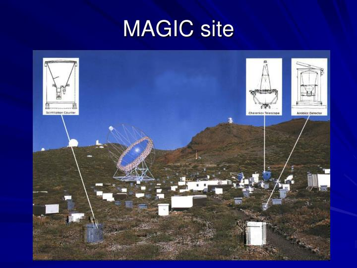 MAGIC site